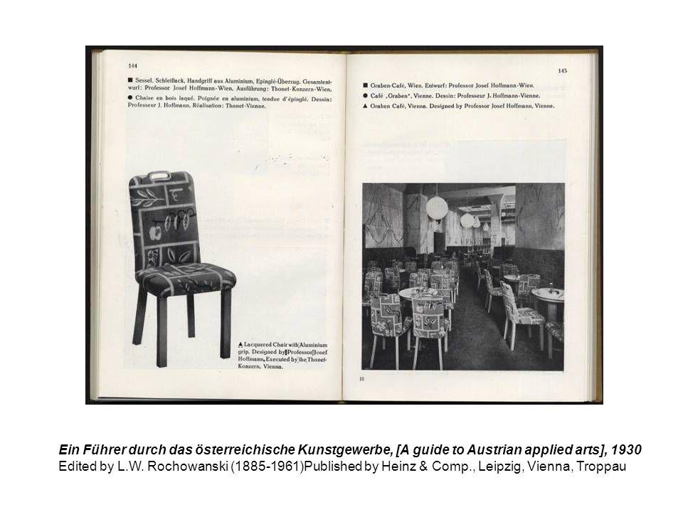 Ein Führer durch das österreichische Kunstgewerbe, [A guide to Austrian applied arts], 1930